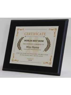 Aluminum Certificate. Design - World's Best Mom