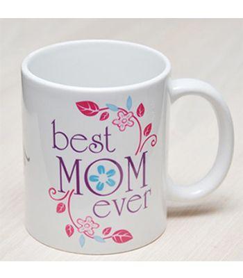 BEST MOM EVER MUG: