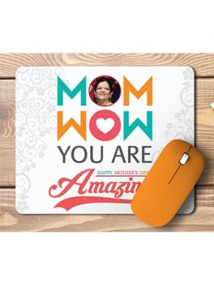 Mouse Pad. Mom Is Wow